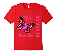 This Is What A Survivor Looks Like Breast Cancer Awareness T Shirt Red