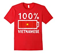 Vietnam Flag T Shirt 100 Vietnamese Battery Power Tee Red