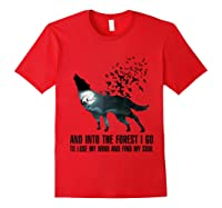 Wolf Lover Gift Shirt I Go To Lose My Mind And Find My Soul T Shirt Red