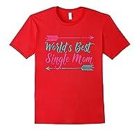 World S Best Single Mom T Shirt Red
