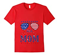 All American Mom 4th Of July Sunglasses Matching Family Tank Top Shirts Red