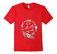 Inspirational It Is Well With My Soul T Shirts Faith Tees T Shirt Red