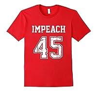 Impeach 45 Team Impeach Trump Vintage T Shirt Red
