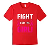 Fight For The Girl Breast Cancer Awareness Month Pink Ribbon Tank Top Shirts Red