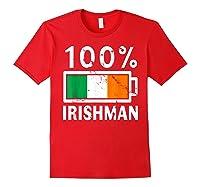Ireland Flag T Shirt 100 Irishman Battery Power Tee Red