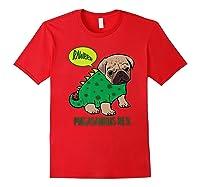 Pugasaurus Rex Cute Pug Dinosaur T Rex Halloween Costume Premium T-shirt Red