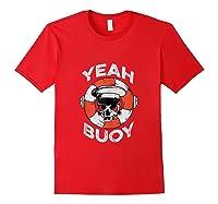 Yeah Buoy Pontoon Boat Captain Pontooning Tank Top Shirts Red