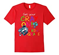 Get Your Cray On Crayon Back To School 3rd Grade Shark Shirts Red
