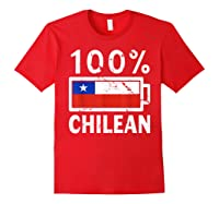 Chile Flag T Shirt 100 Chilean Battery Power Tee Red