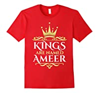 Kings Are Named Ameer T-shirt Red