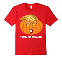 Trick Or Treason Anti Trump 2020 Halloween Pumpkin Trump Shirts Red