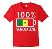 Senegal Flag T Shirt 100 Senegalese Battery Power Red