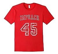 Impeach 45 Trump Not My President T Shirt Red