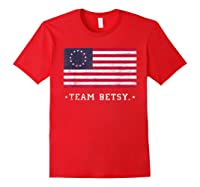 Team B Ross Flag Proud American Flag Distressed T Shirts Red