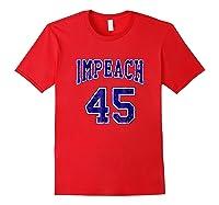 Impeach 45 T Shirt Blue Edition Red