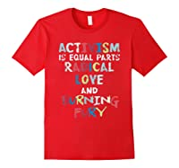 Activism Is Equal Parts Resist Protest Impeach Racist T Shirt Red