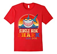 Vintage Single Mom Shark T Shirt Birthday Gifts For Family Red