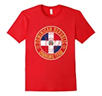 Funny Beer Dominican Republic Drinking Team Casual T-shirt Red