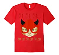 Ch Ch Ch Meow Meow Halloween Scary Cat Gifts Shirts Red