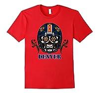 Denver Football Helmet Sugar Skull Day Of The Dead T Shirt Red