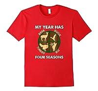 My Year Has Four Seasons Turkey Deer Elk Duck Hunting Shirt Red