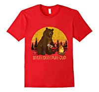 Shuh Duh Fuh Cup Bear Drinking Beer Camping T Shirt Red