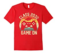 Kindergarten 2019 Class Of 2032 Game On Gamer, Grow With Me Shirts Red