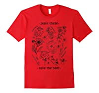 Plant These Save The Bees Shirt Yellow Red