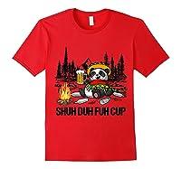 Shuh Duh Fuh Cup Bear Drinking Beer Camping Funny Panda T Shirt Red