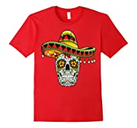 Day Of The Dead Sugar Skull Funny Cinco De Mayo T Shirt Red
