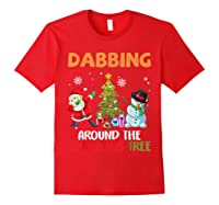 Dabbing Around The Christmas Tree Santa Clause Snowman Ugly T-shirt Red
