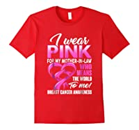 Breast Cancer Awareness Shirt I Wear Pink For Mother In Law Red