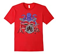 Octopus Drumming Cute Sea Drummer Lover Funny Gift Shirts Red