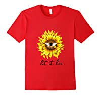 Let It Bee Sunflower Gift For Shirts Red
