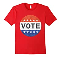 Vote Distressed Design Political Us Election 2020 T Shirt Red