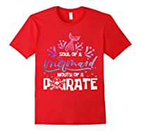 Funny Mermaid Sailor Mermaid Soul And Pirate Mouth T Shirt Red