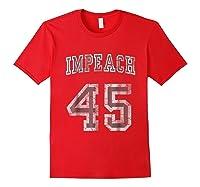 Impeach 45 Trump Shirts Red