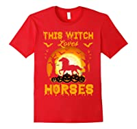 This Witch Loves Horses T-shirt Halloween Cosplay Red