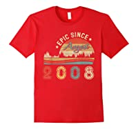 Epic Since August 2008 Tshirt 11 Years Old Shirt Birthday Gi Red