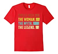 Vintage Single Mom The Woman The Myth The Legend T Shirt Red