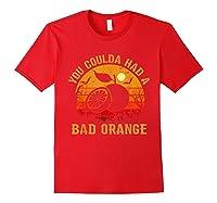 You Coulda Had A Bad Orange Happy Halloween Shirts Red