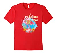 Pink Flamingo Believe Hope Breast Cancer Awareness Month Premium T Shirt Red
