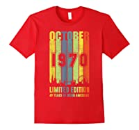 October 1970 49 Year Old 1970 Birthday Gift T Shirts Red