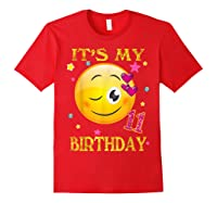It's My 11th Birthday Girl 11 Years Old Gift Cute Face Shirts Red