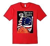 Usa Betsy Ross American Flag Shirt Art 13 Original Colonies T Shirt Red