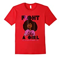 Fight Breast Cancer Awareness Month Shirt Black Girl Red
