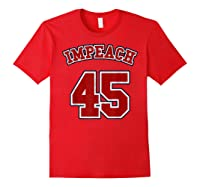 Anti Trump Red And Blue Retro Sports Style Impeach 45 T Shirt Red