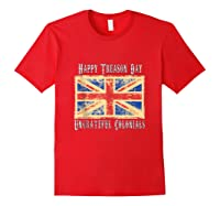 Happy Treason Day Ungrateful Colonials 4th Of July Shirts Red