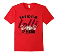 Have No R Lolli Is Here Longsleeve Tshirt Red