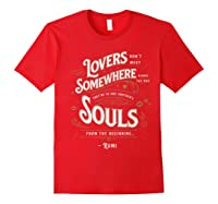 Lovers Somewhere Classic Love Quote Valentines Day T Shirt Red